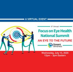 July 18: Eye Health National Summit
